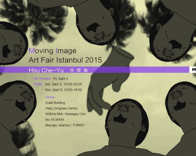 Art Fair | Hsu Che-Yu Participated in Moving Image Istanbul